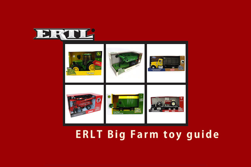 ERTL Big Farm toys