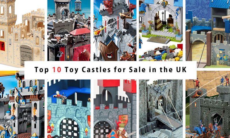 Top 10 Toy Castles