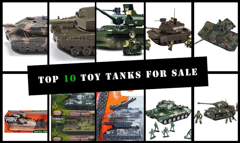Top 10 Toy Tanks